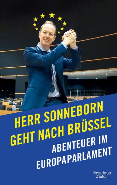 Martin Sonneborn: Herr Sonneborn geht nach Brüssel