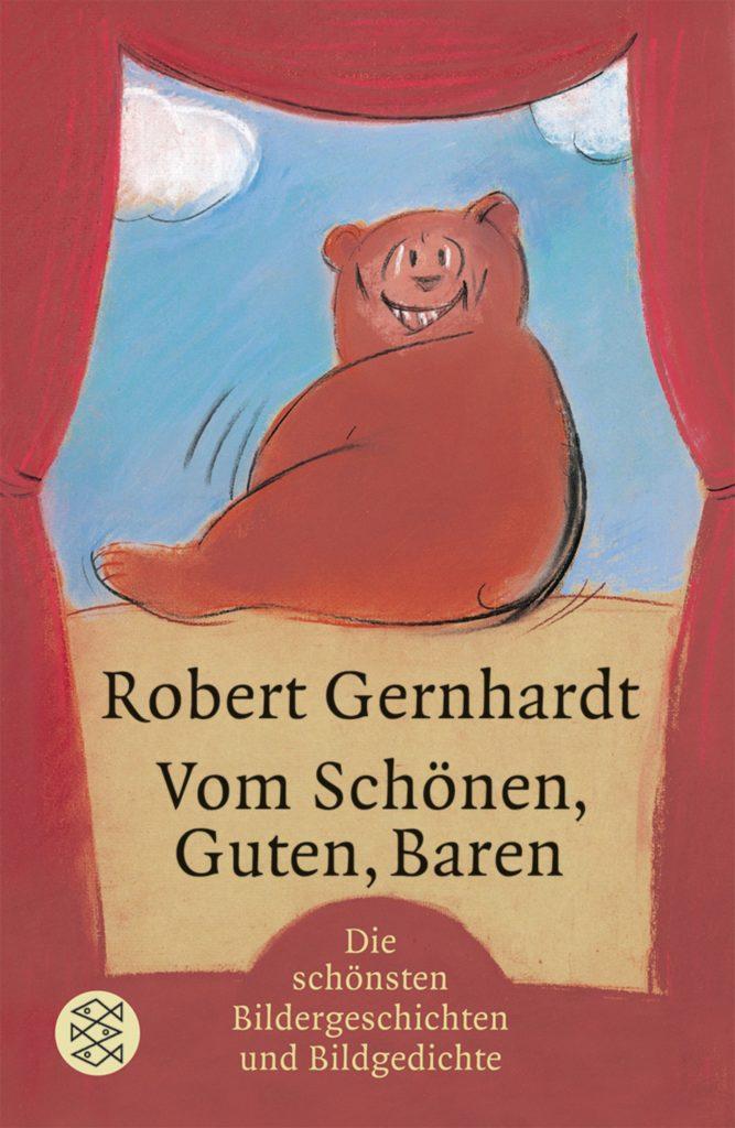 Robert Gernhardt: Vom Schönen, Guten, Baren