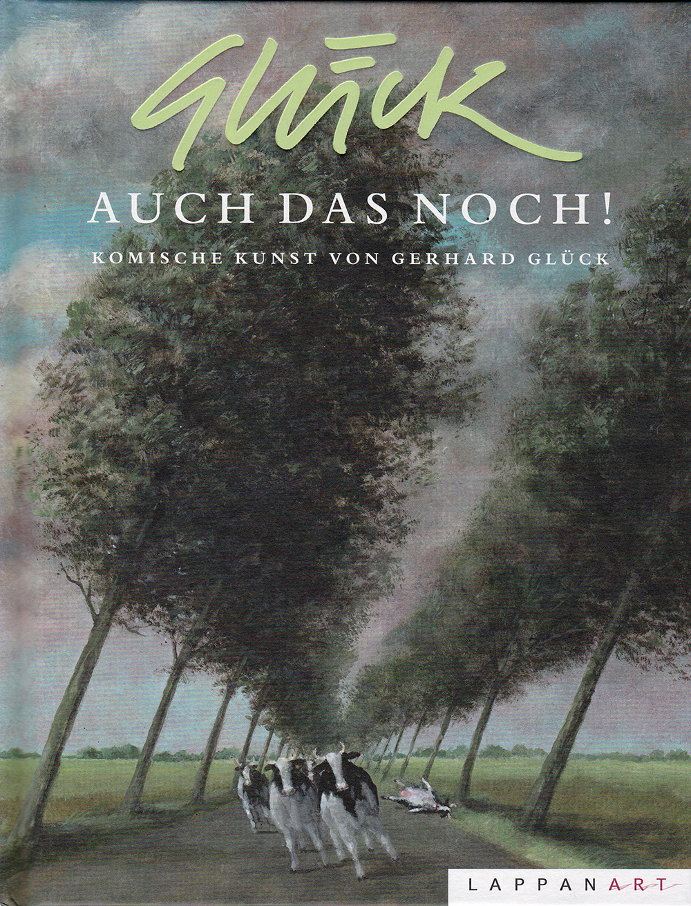 Gerhard Glück: Auch das noch!