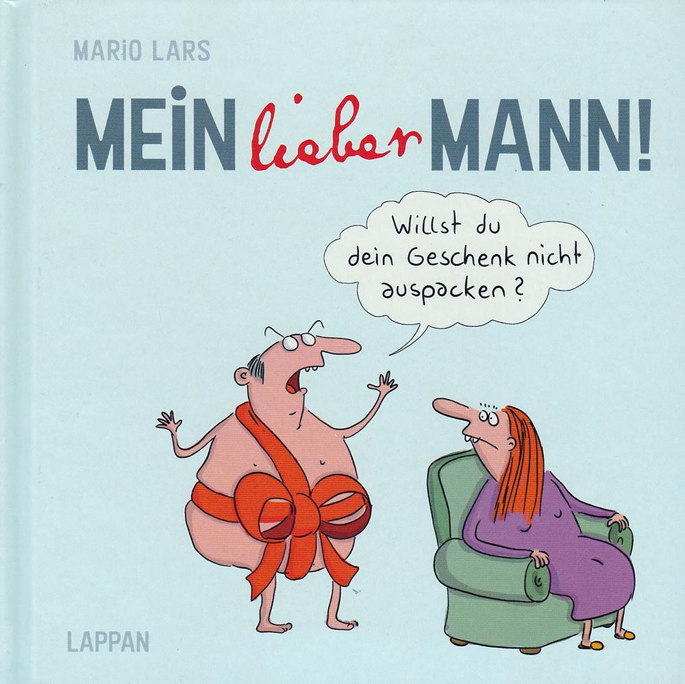 Mario Lars: Mein lieber Mann!