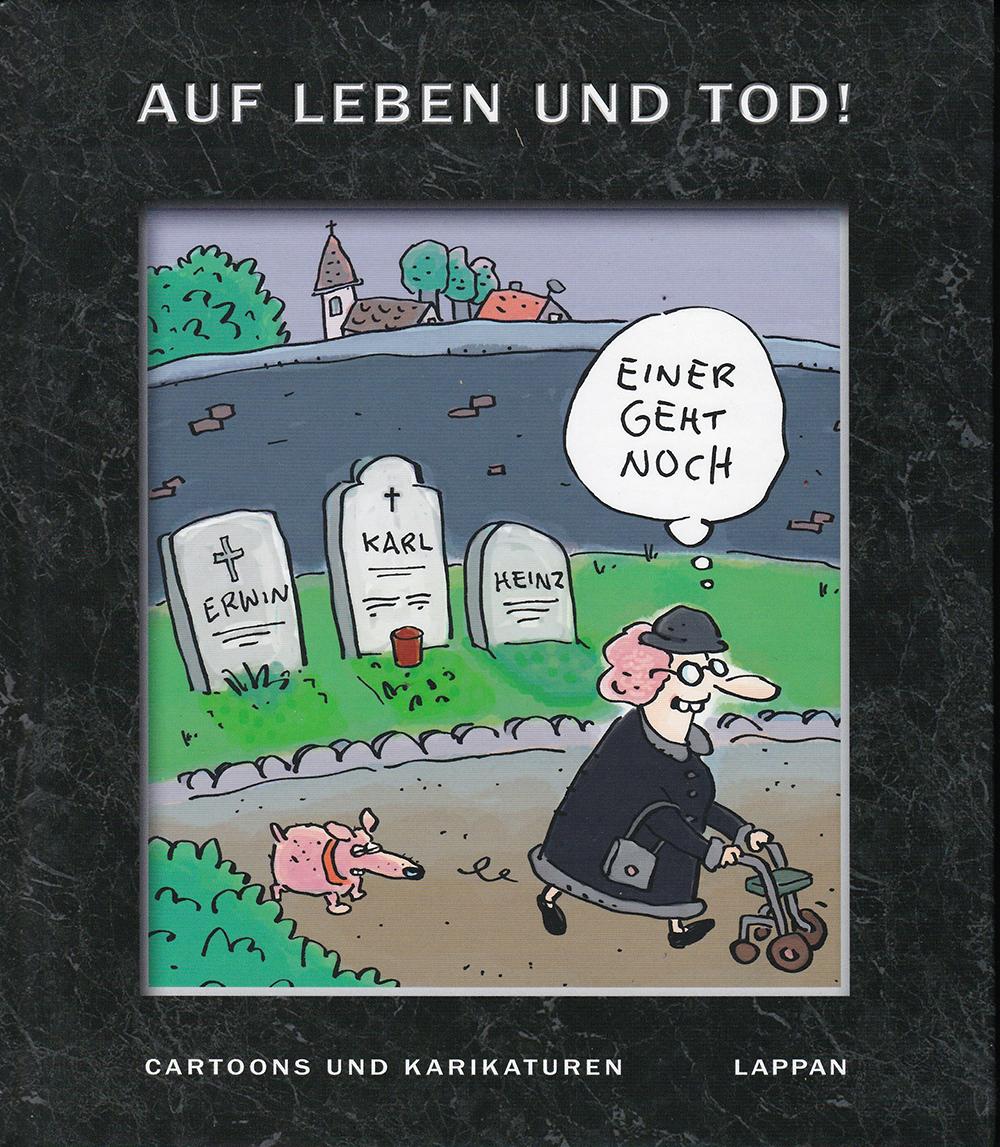 Auf Leben und Tod! Cartoons und Karikaturen