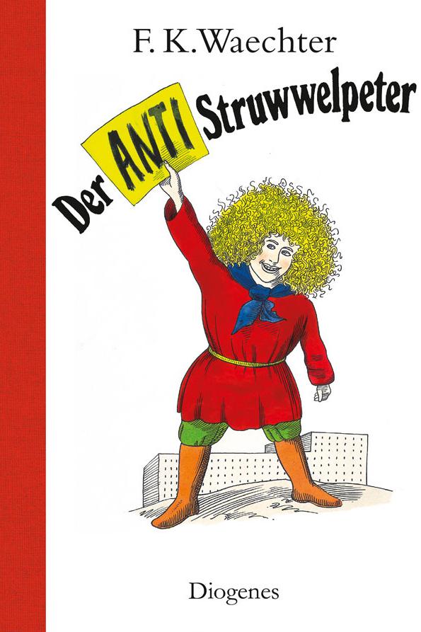 F. K. Waechter: Der Anti-Struwwelpeter