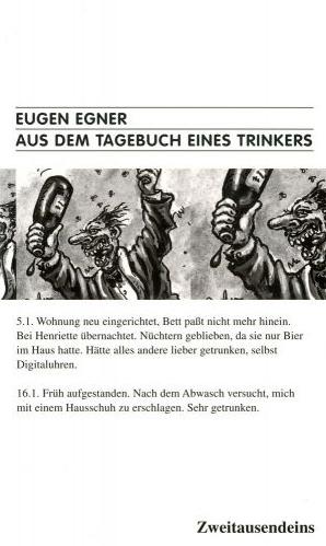 Eugen Egner: Aus dem Tagebuch eines Trinkers