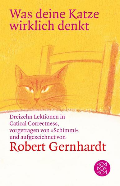 Robert Gernhardt: Was deine Katze wirklich über dich denkt