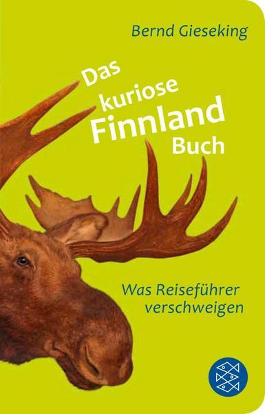 Bernd Gieseking: Das kuriose Finnland-Buch