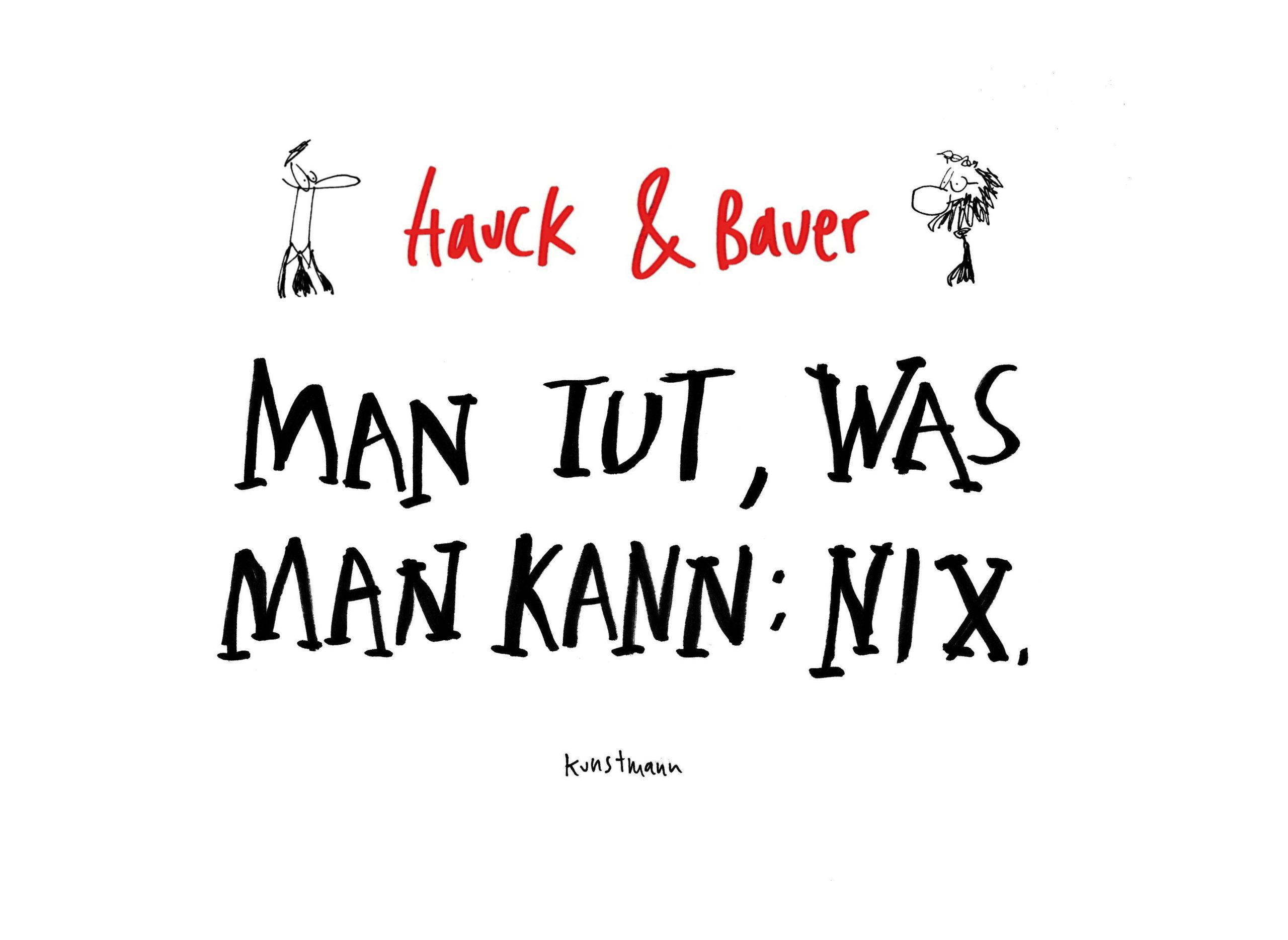 Hauck & Bauer: Man tut, was man kann: Nix