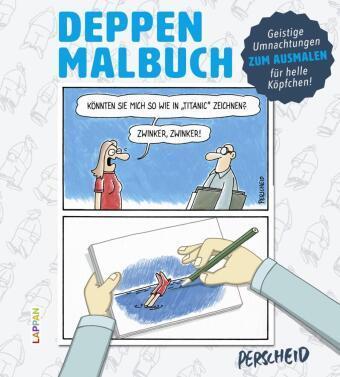 Martin Perscheid: Deppen-Malbuch