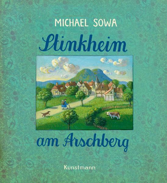 Michael Sowa: Stinkheim am Arschberg