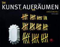 Ursus Wehrli: Die Kunst, aufzuräumen