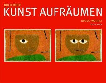 Ursus Wehrli: Noch mehr Kunst aufräumen