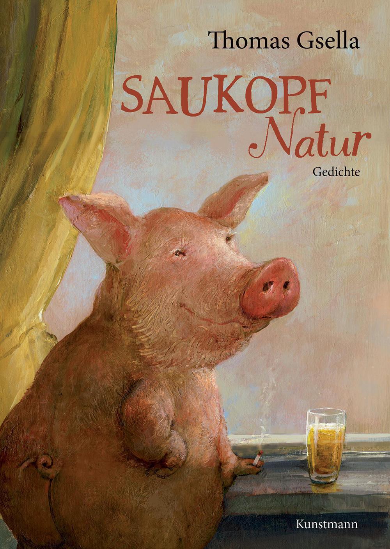 Thomas Gsella: Saukopf Natur