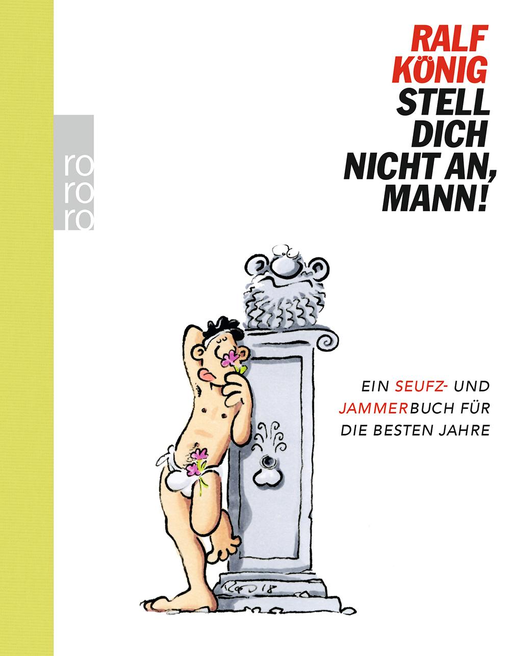 Ralf König: Stell dich nicht an, Mann!