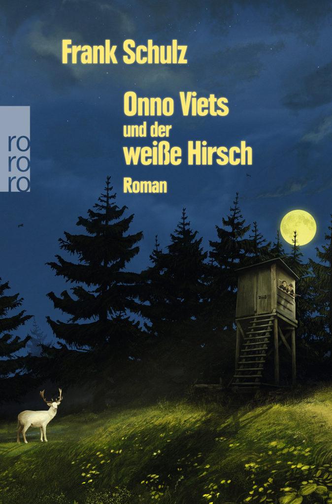 Frank Schulz: Onno Viets und der weiße Hirsch
