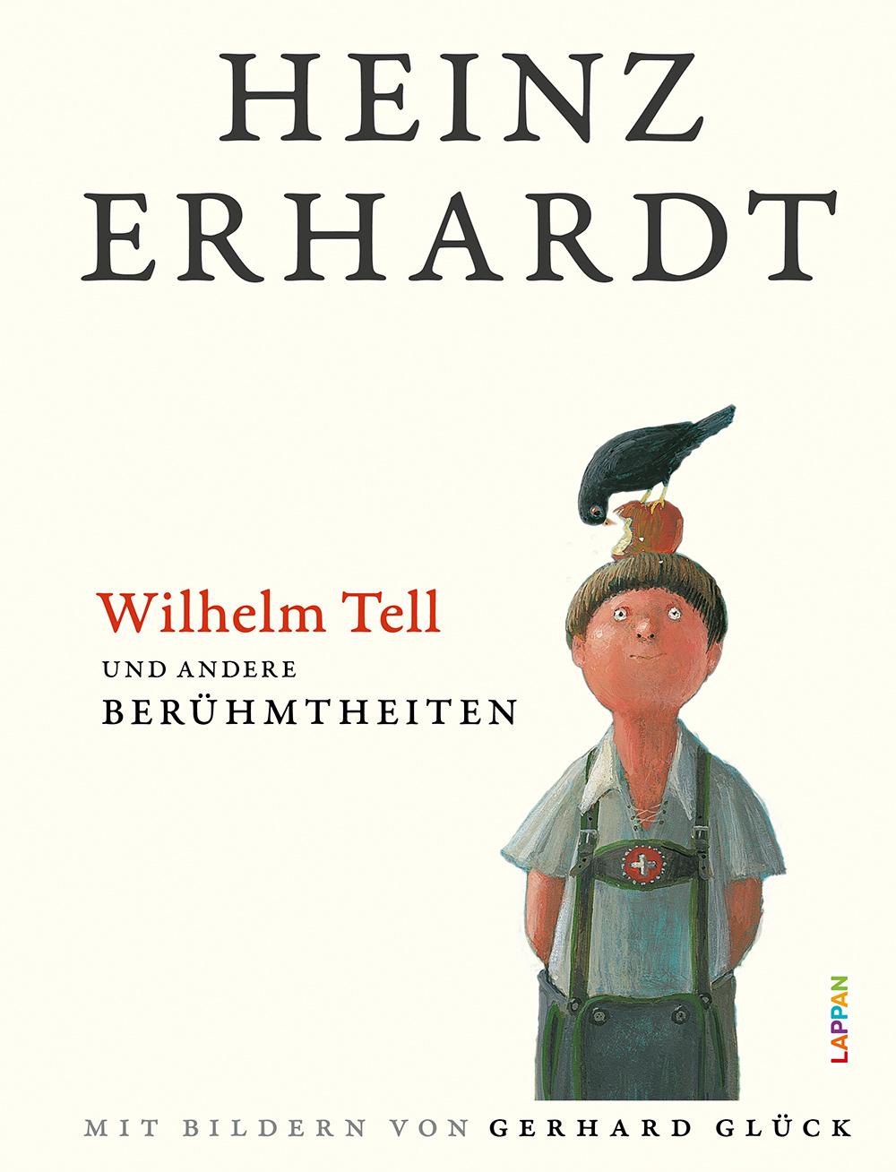 Heinz Erhardt: Wilhelm Tell und andere Berühmtheiten