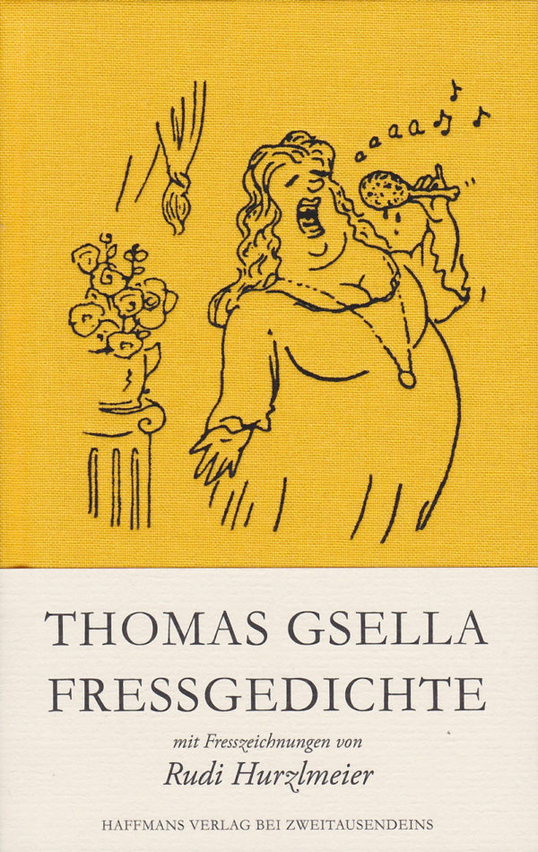 Thomas Gsella: Fressgedichte