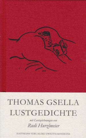 Thomas Gsella: Lustgedichte