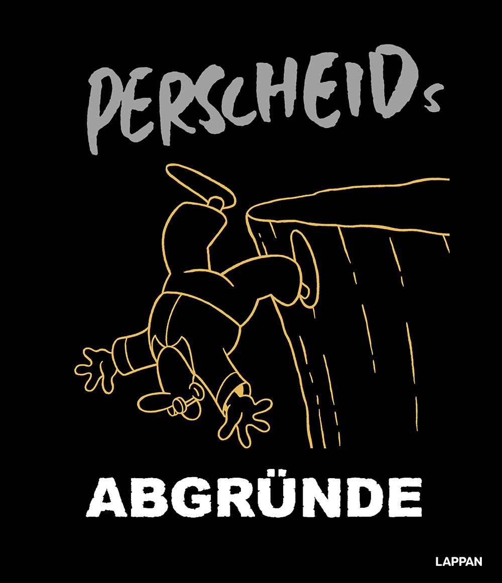 Martin Perscheid: Perscheids Abgründe