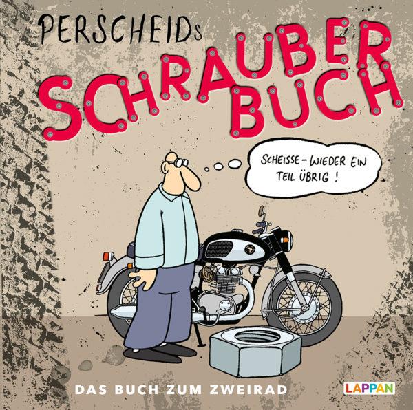 Martin Perscheid: Perscheids Schrauber-Buch