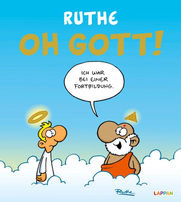Ralph Ruthe. Oh Gott!