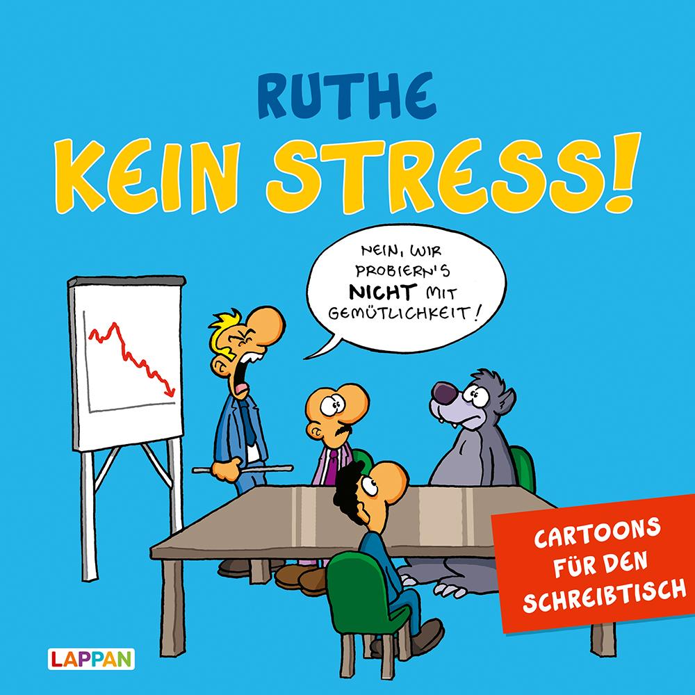 Ralph Ruthe: Kein Stress! Aufstellbuch