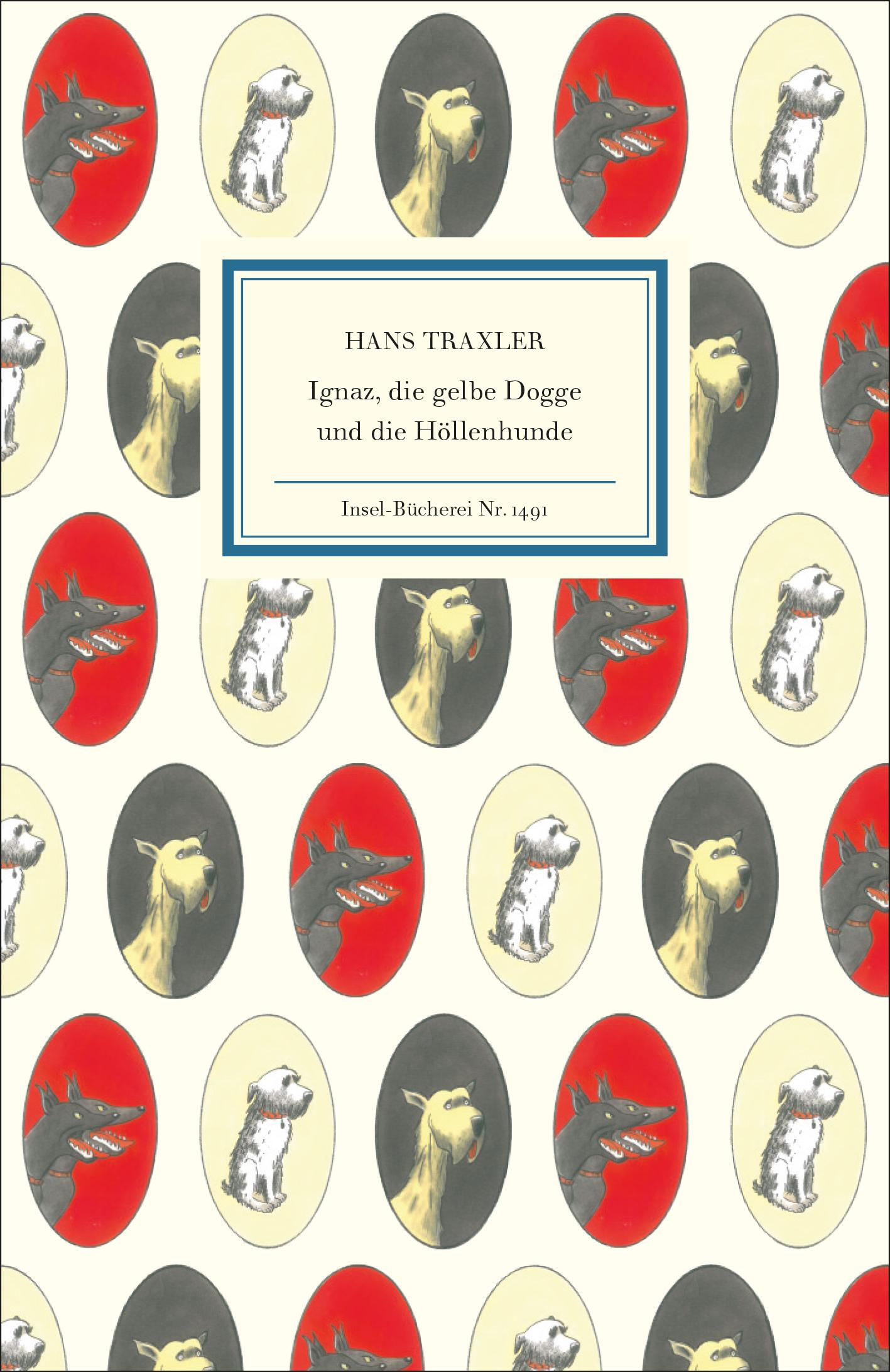 Hans Traxler: Ignaz, die gelbe Dogge und die Höllenhunde