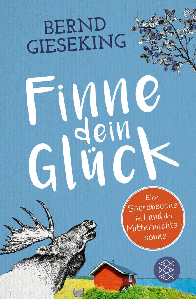 Bernd Gieseking: Finne dein Glück