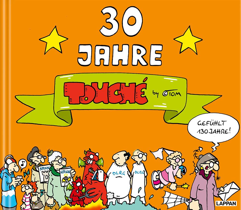 ©TOM: 30 Jahre Touché